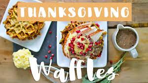 thanksgiving waffles healthy thanksgiving recipes