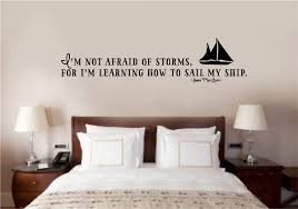i m not afraid of storms for i m learning to sail my ship vinyl i m not afraid of storms for i m learning to sail my ship vinyl decal wall stickers letters words home decor