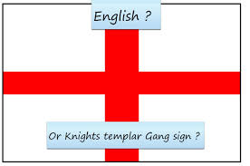english flag or just one big knights templars gang sign