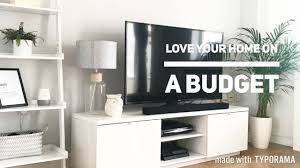 How To Decorate Your Home On A Budget 5 Tips To Love Your Home On A Budget Home Decor Carly Jade