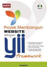 tutorial web dengan yii membangun website dengan yii framework
