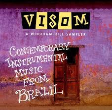 visom brazil a windham hill sler various artists songs