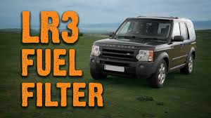 land rover explorer old changing the fuel filter land rover discovery 3 tdv6 youtube