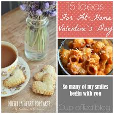Dinner Ideas For Valentines Day At Home 15 Ideas For An At Home Valentine U0027s Day Cup Of Tea