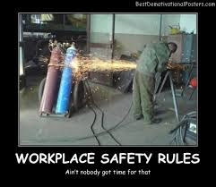 Funny Safety Memes - workplace safety rules demotivational poster