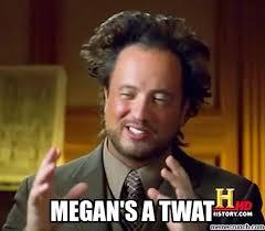 Megan Meme - a twat