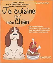 cuisiner pour chien amazon fr je cuisine pour mon chien diana p gemelli livres