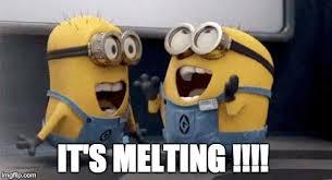 Melting Meme - mrw i look outside today it s melting up vote party imgflip