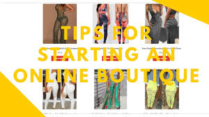boutique online how to start an online boutique
