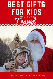 best gifts for kids who love travel kid friendly vacations