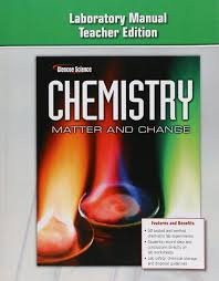 chemistry matter u0026 change laboratory manual teacher u0027s edition