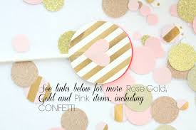 Pink And Gold Baby Shower Decorations by Rose Gold Confetti Pink And Gold Baby Shower Decorations Pink