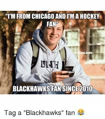 Blackhawk Memes - tim from chicago and im a hockey fan nhl trolls blackhawks fan since