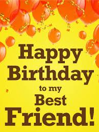 orange balloon happy birthday card for best friends birthday