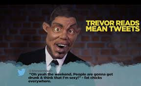 Trevor Noah Memes - trevor reads mean tweets youtube