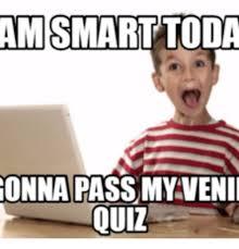I Am Smart Meme - 25 best memes about what meme am i quiz what meme am i quiz