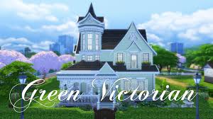 the sims 4 house building green victorian youtube