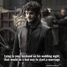 wedding quotes of thrones ramsay bolton lying to your husband on his wedding that