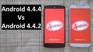 android 4 4 kitkat android 4 4 4 kitkat vs android 4 4 2 kitkat hd