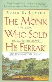 the monk who sold his ferrary the monk who sold his robin sharma 9780061125898