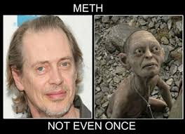 really funny memes meth not even once