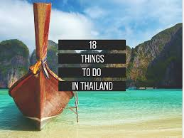 planning a trip to thailand here are 18 things you have to do there