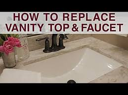 Replace Vanity Top And Faucet YouTube - Bathroom vanity top glue