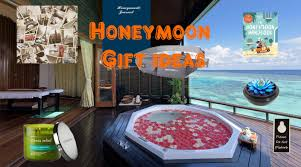 honey moon gifts honeymoon gift ideas will thrill your friend in a complete kit