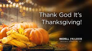 thank god it s thanksgiving bedell invest