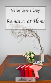 Valentine S Day At Home by 6 Easy Ideas To Decorate Your Home For Valentine U0027s Day