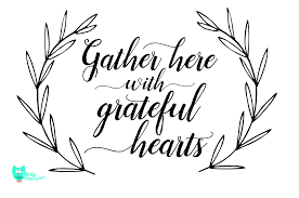 gather here with grateful hearts svg cut file by minty owl designs