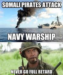 Somali Memes - when somali pirates attack navy memes clean mandatory fun
