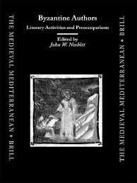 brill publishing byzantine authors literary activities and