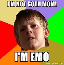 Emo Meme - i m not goth mom i m emo angry school boy meme generator