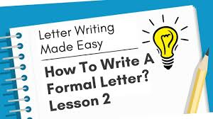 how to write a formal letter letter writing made easy lesson 2
