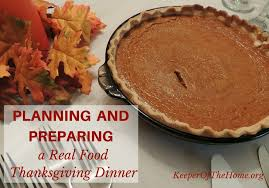 planning and preparing a real food thanksgiving dinner keeper of