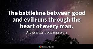and evil quotes brainyquote