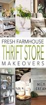 thrift store diy home decor fresh farmhouse thrift store makeovers store farmhouse style