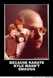Karate Kyle Meme - karate kyle meme