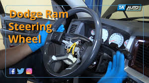 dodge ram steering play how to remove and reinstall steering wheel 08 dodge ram