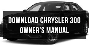 download chrysler 300 owner u0027s manual pdf free youtube