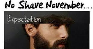 No Shave November Memes - no shave november expectations vs reality weknowmemes