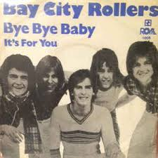 bay bay baby bay city rollers bye bye baby vinyl at discogs