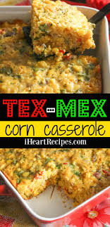 cuisine tex mex mex corn casserole i recipes
