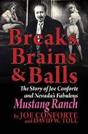 mustang ranch history amazon com breaks brains balls ebook joe conforte david w