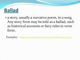 ballad a story usually a narrative poem in a song any story