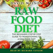 amazon com raw food diet 50 raw food recipes inside audible