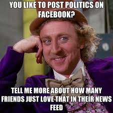 So In Love Meme - you like to post politics on facebook tell me more about how many