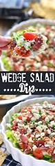 thanksgiving day appetizers recipes check out wedge salad dip it u0027s so easy to make wedge salad