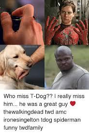 T Dog Memes - 25 best memes about t dog t dog memes